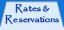 Rates and Reservations